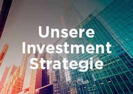 Lesen Sie unsere Investment Strategie